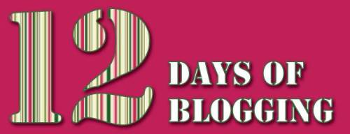12.Days.Blogging.