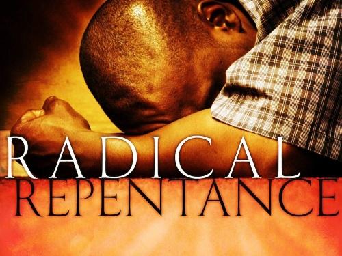 Repentance radical