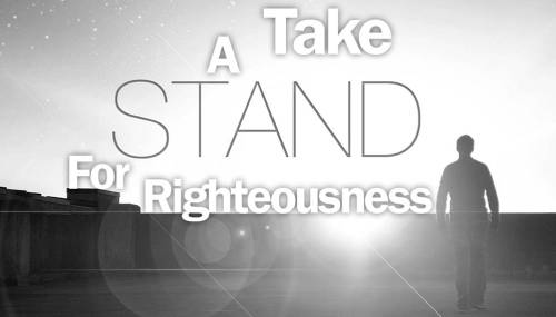 Righteousness.Take Stand