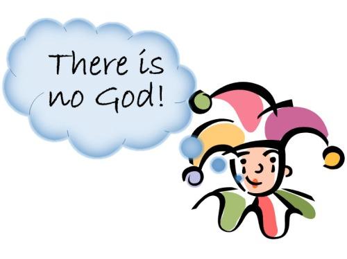 Fool. no God