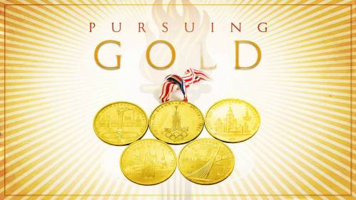 Pursuing Gold
