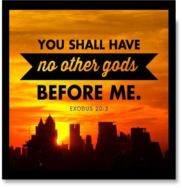 great verses of the bible exodus 20 3 thepreachersword